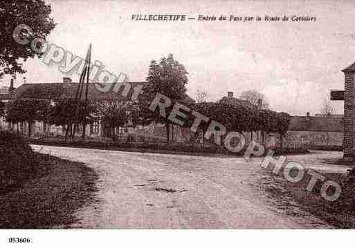 Ville de VILLECHETIVE, carte postale ancienne