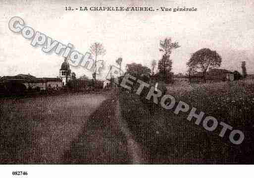 Ville de CHAPELLED\'AUREC(LA) Carte postale ancienne