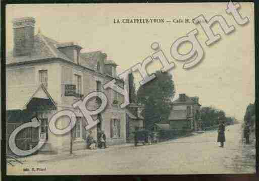 Ville de CHAPELLEYVON(LA) Carte postale ancienne