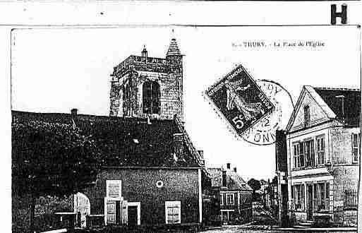 Ville de THURY Carte postale ancienne