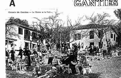 Ville de GANTIES Carte postale ancienne