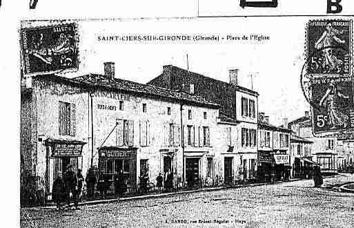 Ville de SAINTCIERSSURGIRONDE Carte postale ancienne