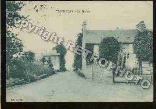 Ville de TREMBLAY Carte postale ancienne