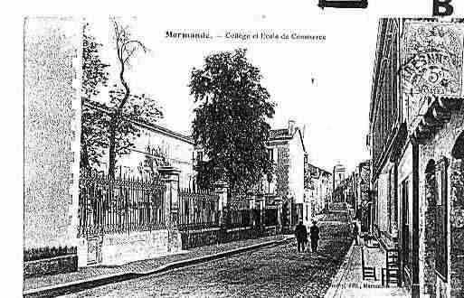 Ville de MARMANDE Carte postale ancienne