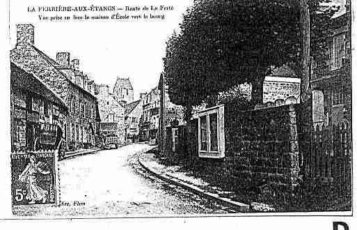 Ville de FERRIEREAUXETANGS(LA) Carte postale ancienne