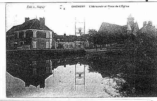 Ville de CHICHERY Carte postale ancienne