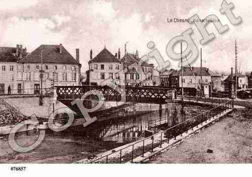 Ville de CHESNE(LE), carte postale ancienne