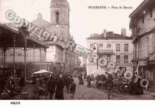 Ville de MARMANDE, carte postale ancienne