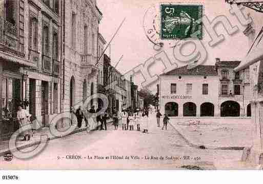 Ville de CREON, carte postale ancienne