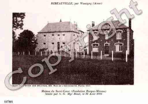 Villes et villages en cartes postales anciennes .. - Page 24 Photos-carte-ribeauville-aisne-PH006666-A
