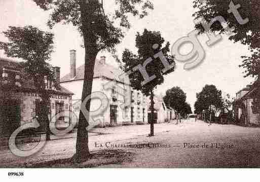Ville de CHAPELLEAUXCHASSES(LA), carte postale ancienne