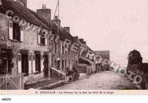 Ville de SIOUVILLEHAGUE, carte postale ancienne