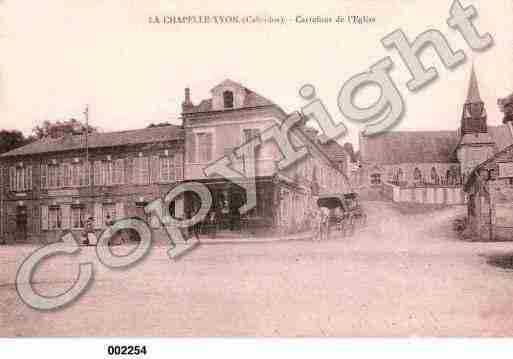 Ville de CHAPELLEYVON(LA), carte postale ancienne