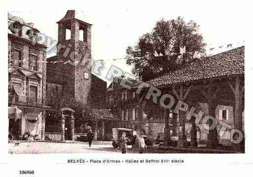 Ville de BELVES, carte postale ancienne